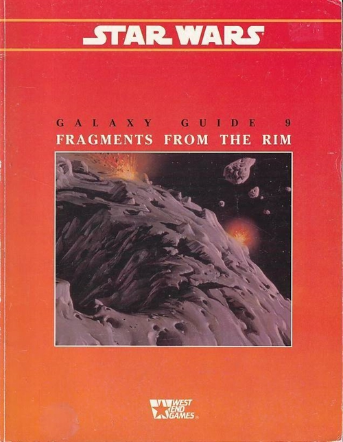Star Wars D6 - Galaxy Guide 9 Fragments From the Rim (Genbrug)